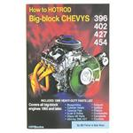 How To Hot Rod Big Block Chevys