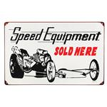 Speed Equipment Dragster - Metal Sign