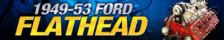 Shop 1949-53 Ford Flathead V8 AT Speedway Motors