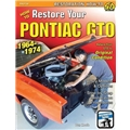 Book/Manual - How to Restore Your Pontiac GTO: 1964-1974