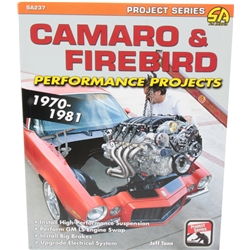 CarTech SA237 1970-1981 Camaro & Firebird Performance Projects Book