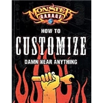 Garage Sale - Monster Garage: How to Customize Damn Near Anything Book