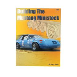 Steve Smith Autosports S289 Book - Building the Mustang Mini Stock