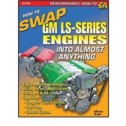 Book/Manual - How To Swap GM LS-Series Engines Into Almost Anything