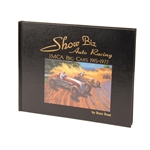 Book - Show Biz Auto Racing, IMCA Big Cars 1915-1977, by Buzz Rose