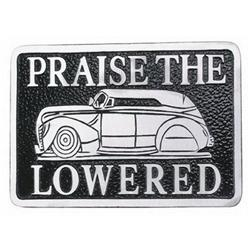 Praise the Lowered Plaque