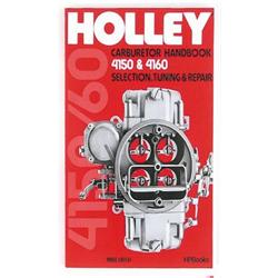 Holley 4150 and 4160 Carburetors Handbook