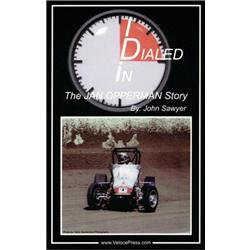 Book - Dialed In: The Jan Opperman Story