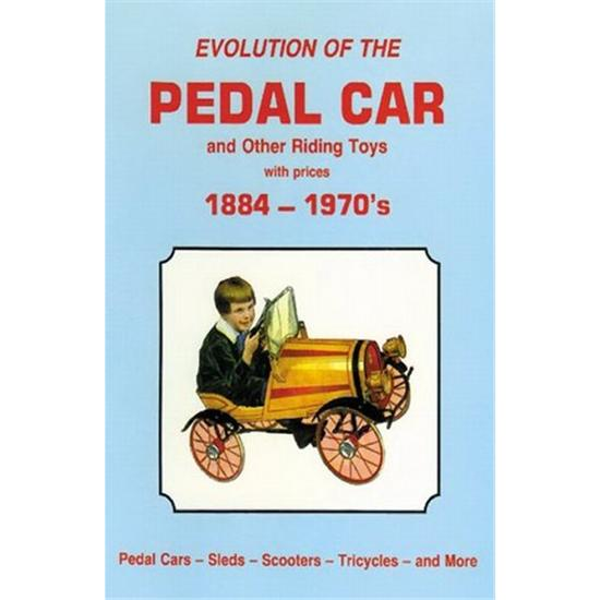 Evolution of the Pedal Car, Volume 1