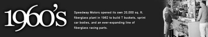 Speedway Motors - 1960's History
