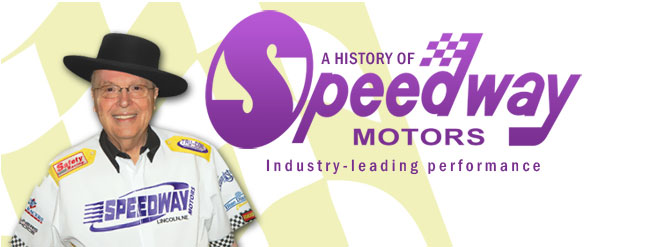 A History of Speedway Motors - Industry Leading Performance