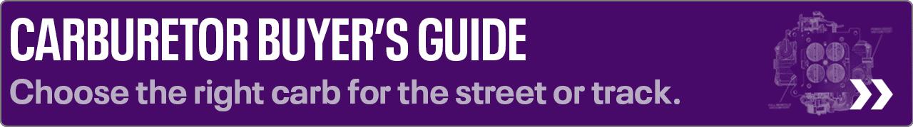 Carburetor Buyer's Guide