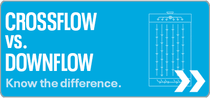 Crossflow vs Downflow
