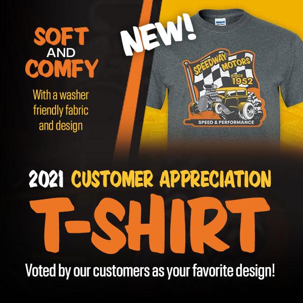 2021 Customer Appreciation T-Shirt
